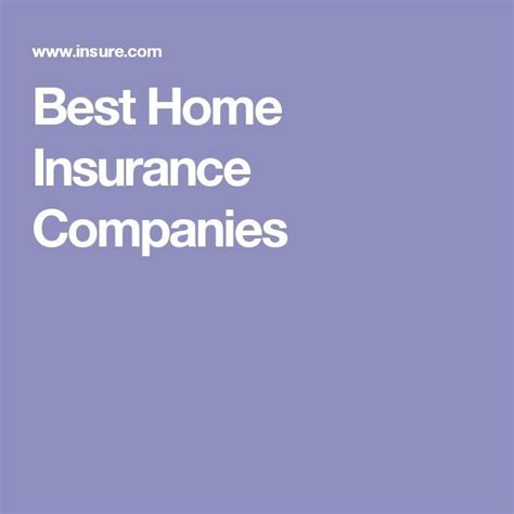 17 best ideas about home insurance companies on