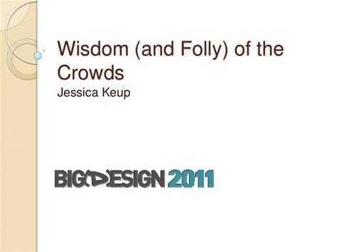 Kasur Wisdom wisdom and folly of the crowds