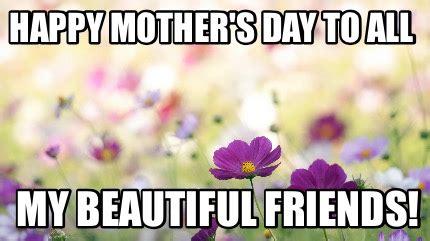 Happy Mothers Day Meme - meme maker happy mother s day mommie dearest generator