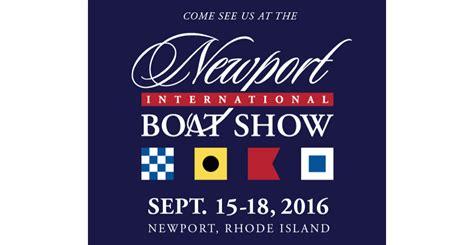 newport boat show free tickets newport international boat show tickets mantus marine