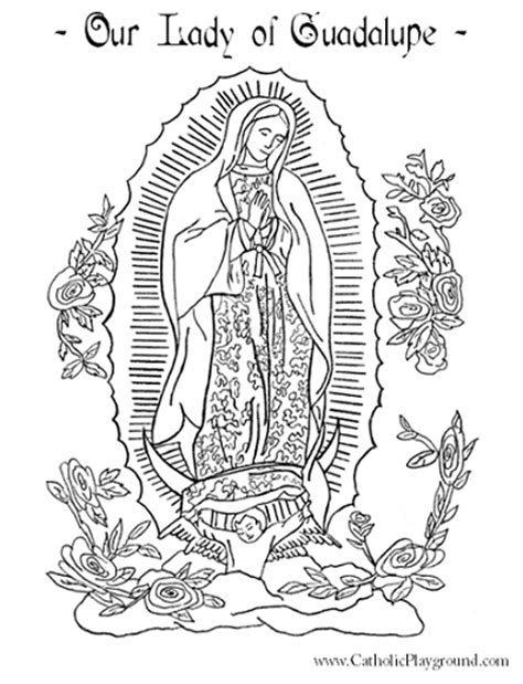 Catholic Playground Our Of Guadalupe Coloring Pages