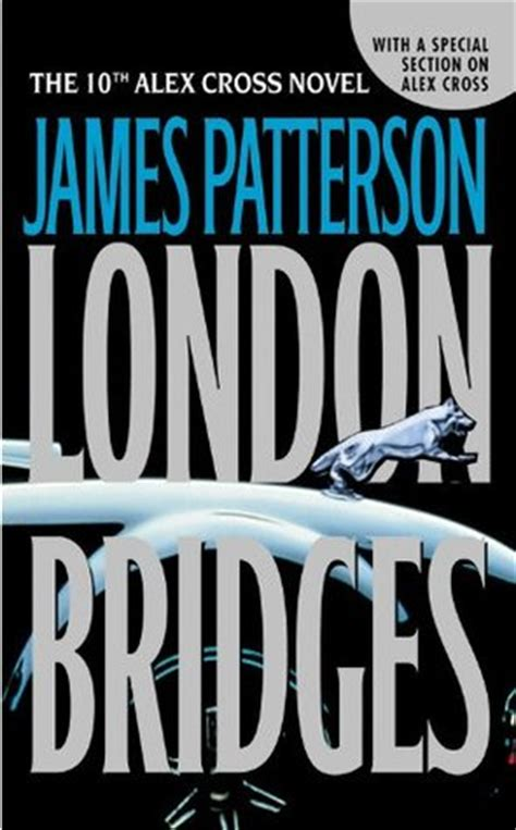 libro london bridges alex cross london bridges alex cross 10 by james patterson reviews discussion bookclubs lists