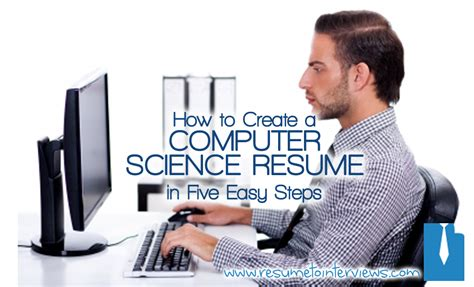 how to create a computer science resume in five steps