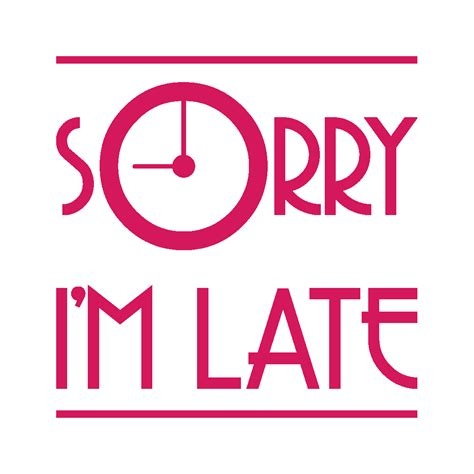 Sorry I M Late sorry i m late stickers muraux pour cuisine paristic