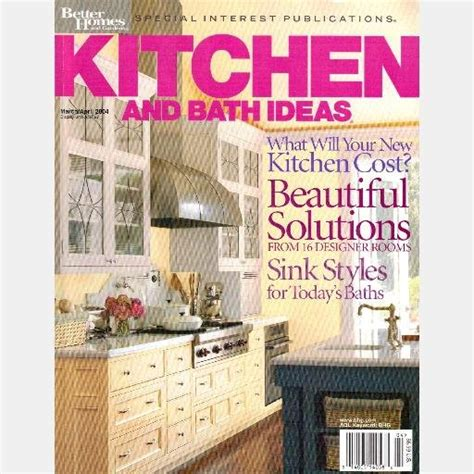 bhg kitchen and bath ideas kitchen bath ideas march april 2004 magazine better homes
