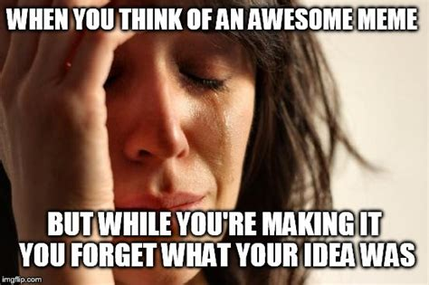 Alot Meme - this happens to me alot lol imgflip