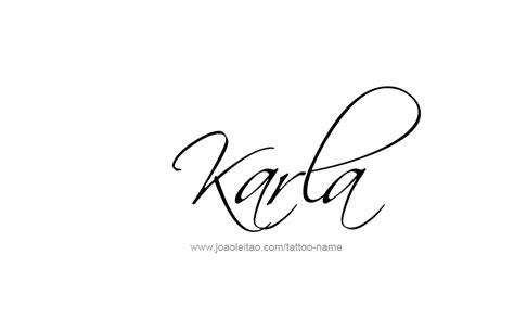 tattoo design name style karla name tattoo designs