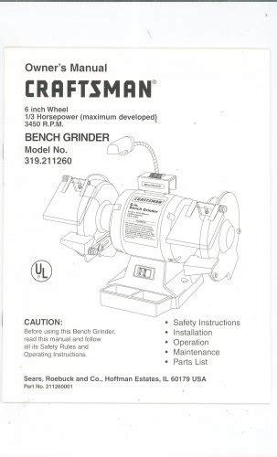 craftsman bench grinder manual craftsman 6 inch wheel 1 3 hp bench grinder model 319 211260 manual not pdf