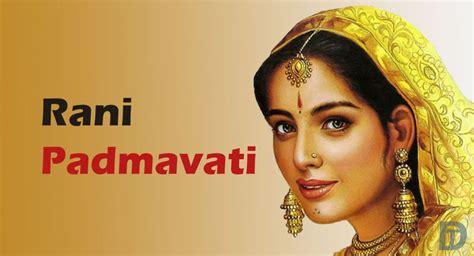 rani padmavati the burning books 8 most beautiful in the history of india
