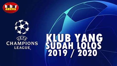 daftar klub  lolos  babak grup liga champions eropa