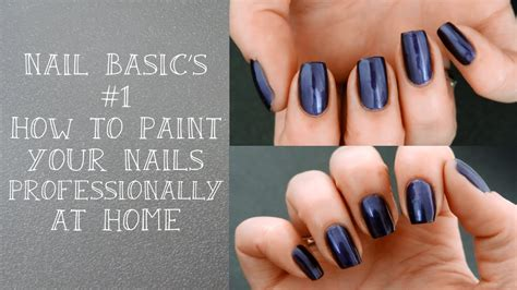 how to decorate nails at home nail basic s 1 how to paint your nails professionally