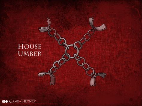 House Umber Game Of Thrones Wallpaper 31253786 Fanpop