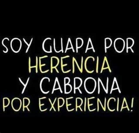 soy una mam spanish b01i24r9qi que guapa y cabrona quotes funny phrases and true true