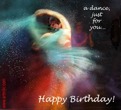 Happy Birthday Wishes For A Dancer A Dance Just For You Free Happy Birthday Ecards Greeting