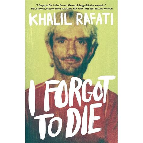 what forgot books i forgot to die khalil rafati sunlife organics