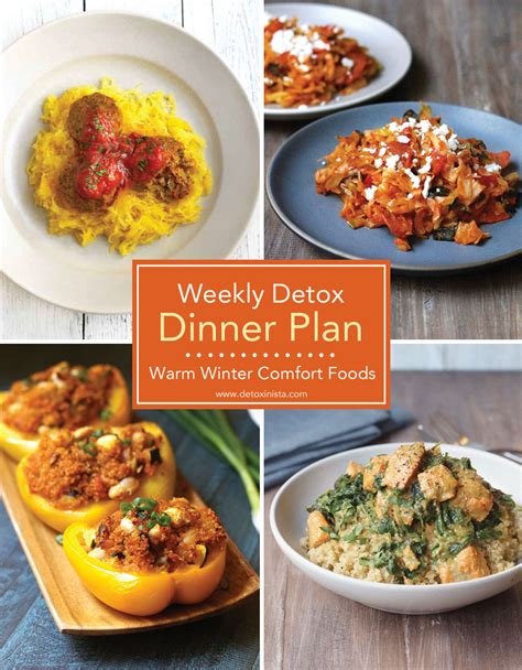 Detox Dinner by Warming Detox Dinner Plan Detoxinista