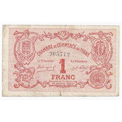 chambre de commerce du mans 72 le mans chambre de commerce 1 franc 15 04 1920