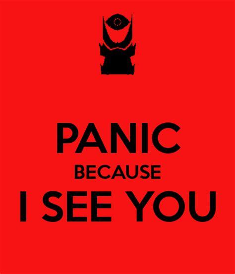 i you panic because i see you poster carm keep calm o matic