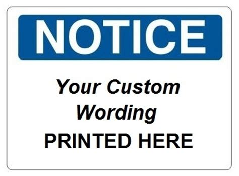 Notice by Custom Notice Safety Signs Online