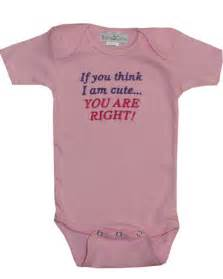 Cute Baby Clothes Sayings » Home Decoration
