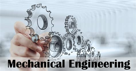 Suitable Mba Branch For Mechanical Engineer by Mechanical Engineering What And Why Student At