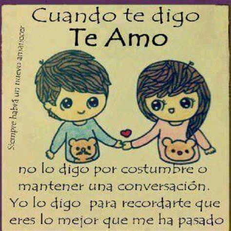 te amo mucho gracias x todo no te olvides que te amo tia when i say i love you i don t say it out of habit or just