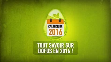 Calendrier Dofus Calendrier Dofus 2016 Forum Dofus Le Mmorpg Strat 233 Gique