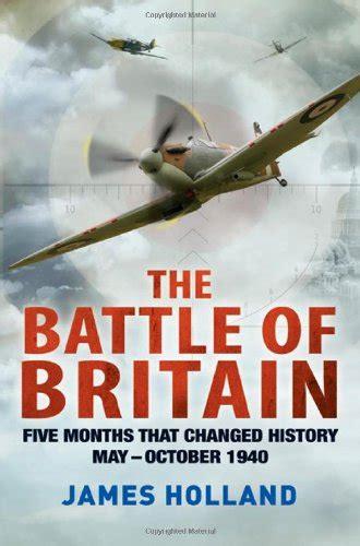libro the battle of britain libro the most dangerous enemy the history of the battle of britain di stephen bungay