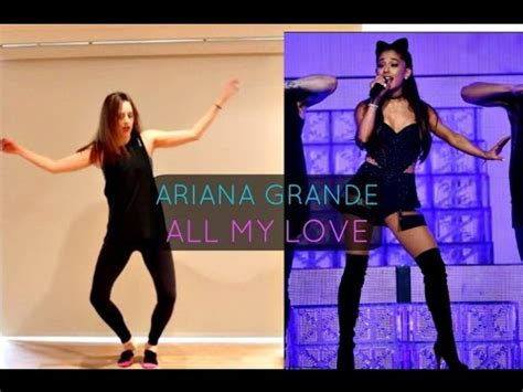 tutorial dance love me right ariana grande all my love dance tutorial