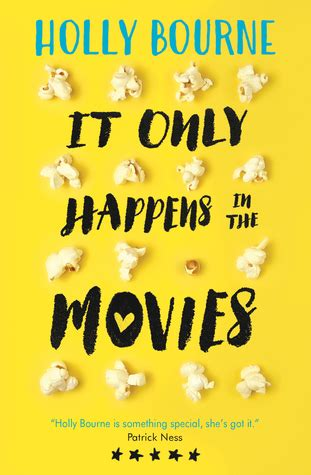 it only happens in it only happens in the movies by holly bourne
