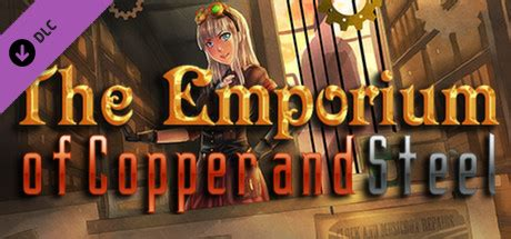 ace hardware emporium rpg maker vx ace the emporium of copper and steel on steam