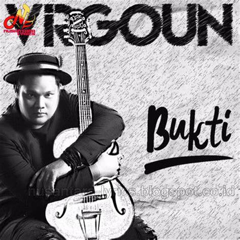 Virgoun Bukti Nusantara Lyrics