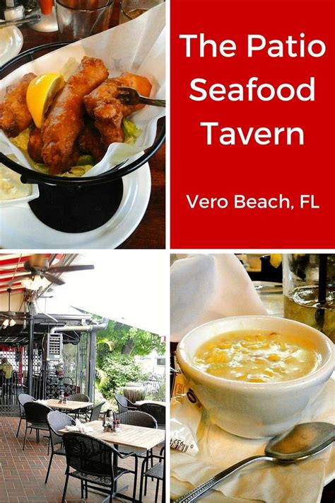 The Patio Seafood Tavern by 428 Best Vero Dining Images On Vero