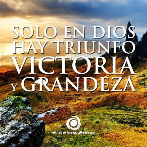 imagenes con mensajes cristianos de victoria 17 mejores ideas sobre frases de victoria en pinterest