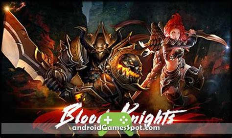 blood v1 1 1 apk blood knights v1 2 83712 apk free