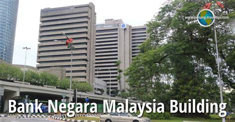 negara bank malaysia bank negara malaysia building kuala lumpur
