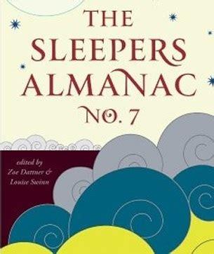 Sleepers Almanac sleepers almanac no 7 onya magazine