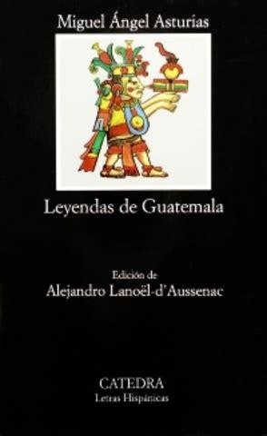 libro leyendas de guatemala su biograf 237 a miguel 193 ngel asturias timeline timetoast timelines