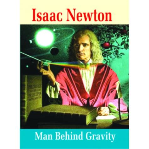 isaac newton biography film quotes about isaac newton gravity quotesgram