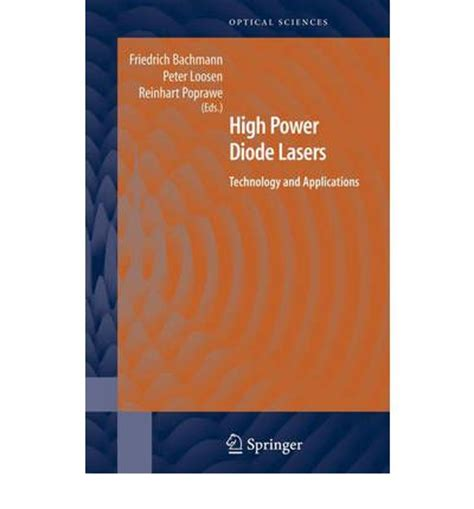 high power diode lasers industrial applications high power diode lasers reinhart poprawe 9780387344539