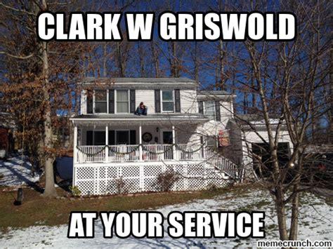 Clark Griswold Meme - clark w griswold