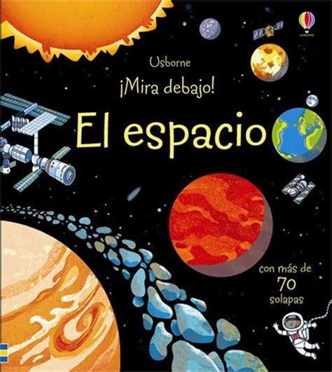 libro espacio el espacio at ediciones usborne