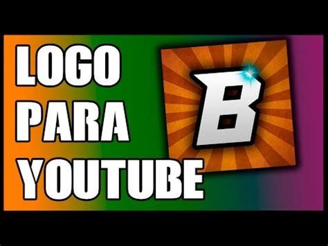 tutorial logo youtube como hacer un logo para tu canal de youtube sin programas