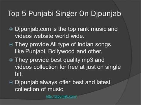 djpunjab top 20 punjabi songs djpunjab top 20 punjabi songs top 5 punjabi singer on