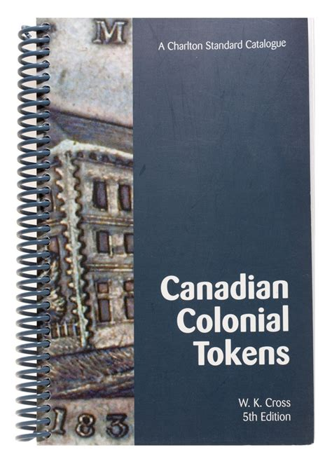 lijing in canada edition books canadian colonial tokens 5th edition reference books