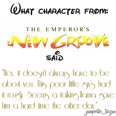 The Kaiser Of Quotable Quotes by The Emperors New Groove Quotes Image Quotes At Hippoquotes
