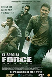 malaysia film unit kl special force 2018 imdb