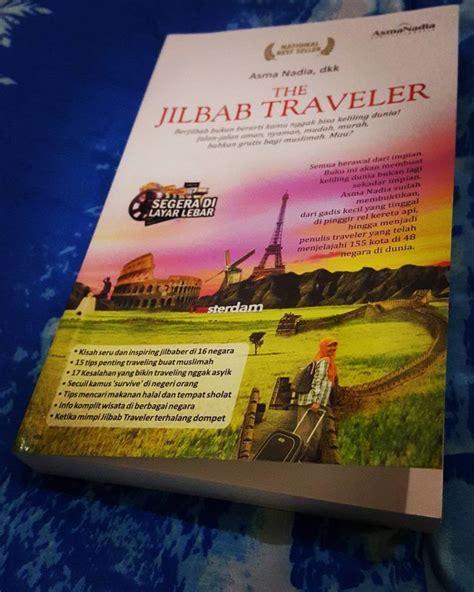 Buku The Traveler 3 the jilbab traveler otakbuntu