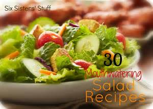 salad recipe 30 mouthwatering salad recipes for summer six sisters stuff
