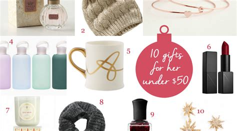 holiday gift guide 10 gifts for her under 50